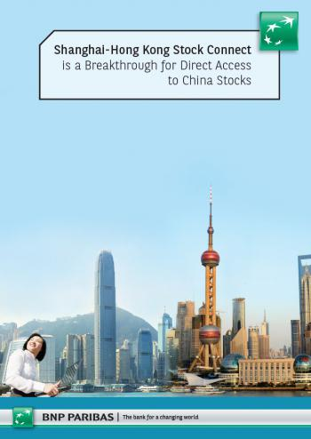 Shanghai-Hong Kong Stock Connect: a breakthrough for BNP Paribas