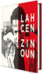Lahcen Zinoun – the liberated body