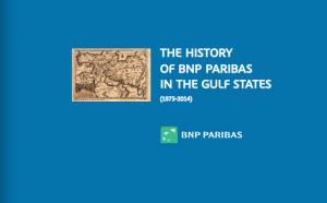 The history of BNP Paribas in the Gulf States 1973-2014
