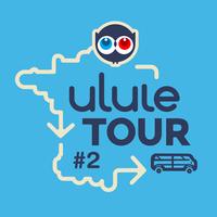 Ulule Tour #2